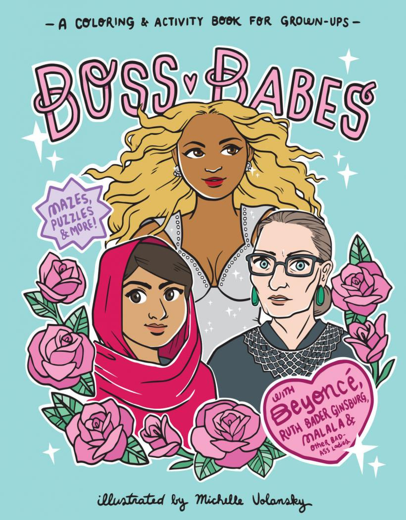 Boss Babes: Get Ready For A New (Feminist) Coloring Obsession